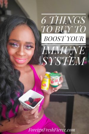 6 THINGS YOU SHOULD BUY TO BOOST YOUR IMMUNE SYSTEM