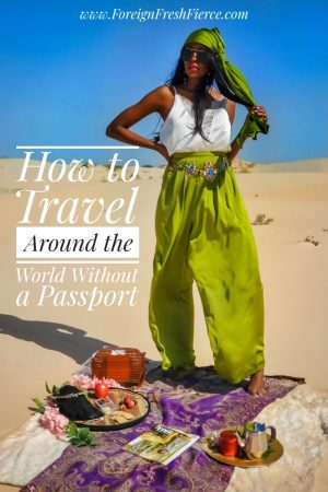 Travel Around the World Without a Passport