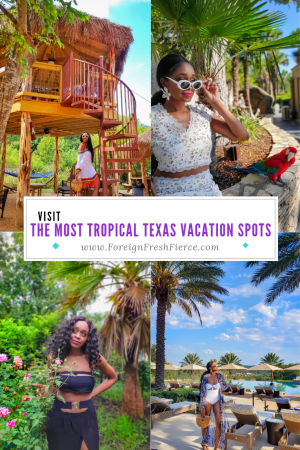 The Most Tropical Texas Vacation Spots You Must Visit